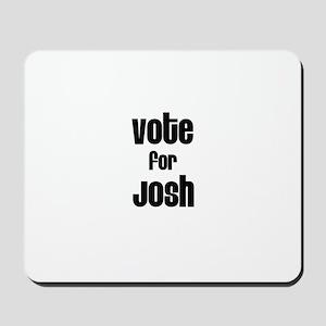 Vote for Josh Mousepad