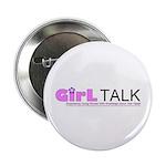 """GirlTalk 2.25"""" Button (10 pack)"""