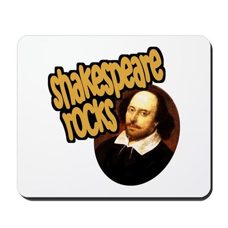 Shakespeare Rocks Mousepad