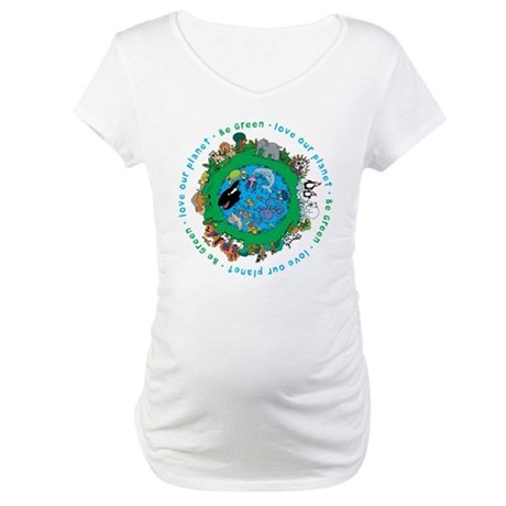 Be Green Love our planet Maternity T-Shirt