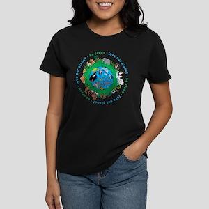 Be Green Love our planet Women's Dark T-Shirt