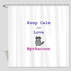Keep Calm Love MprRacoon Shower Curtain