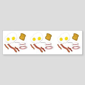 Good Morning Bumper Sticker