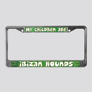 My Children Ibizan Hound License Plate Frame