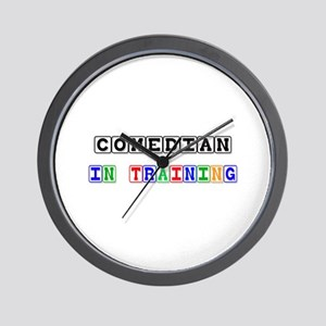 Comedian In Training Wall Clock