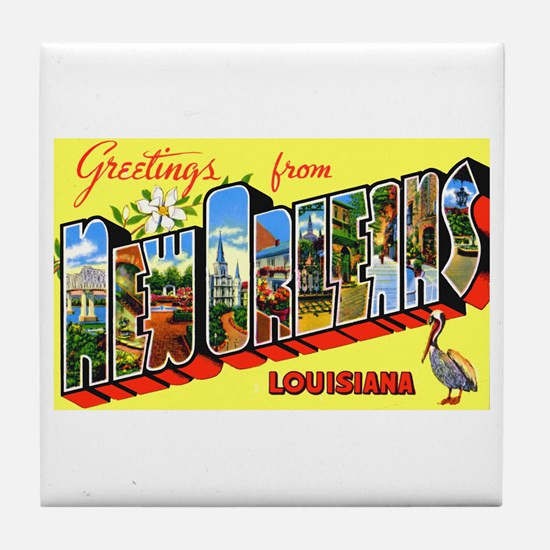 New Orleans Louisiana Greetings Tile Coaster
