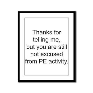 Thanks for telling me. Framed Panel Print