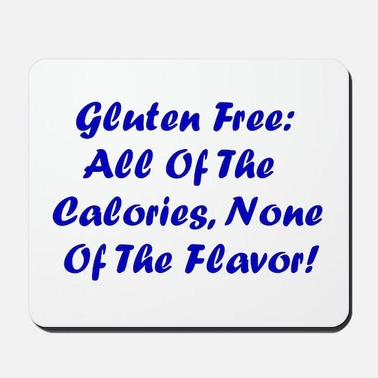 Gluten Free: No Flavor Mousepad