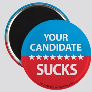 """Your Candidate Sucks"" Magnet"