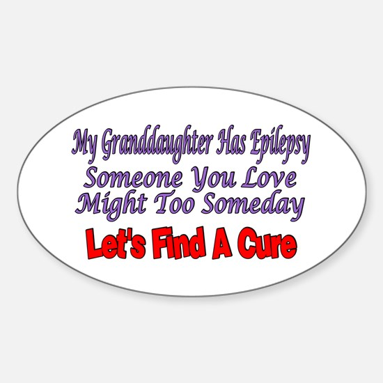 My Granddaughter Has Epilepsy Find A Cure Decal