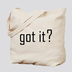 got it? Tote Bag (image both sides)