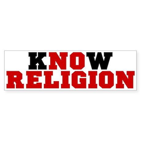 kNOw Religion Bumper Sticker
