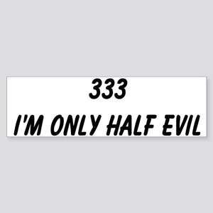 333 Bumper Sticker