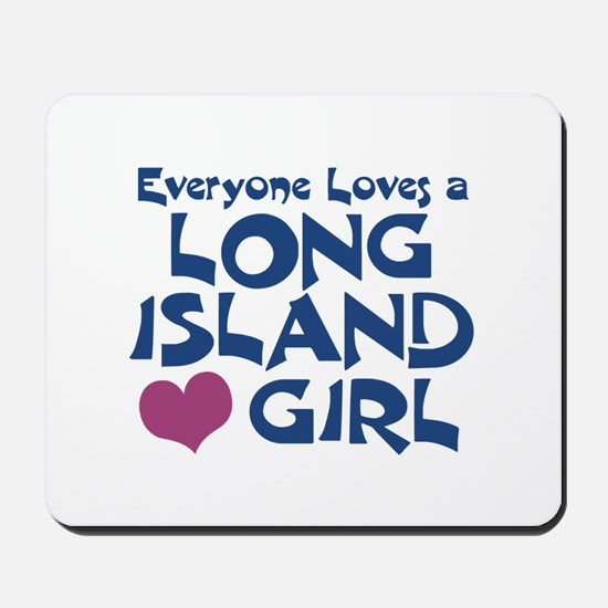 Long Island Girl Mousepad
