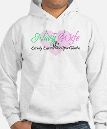 Navy Wife Sexually Deprived Hoodie