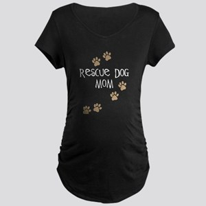 Rescue Dog Mom Maternity Dark T-Shirt
