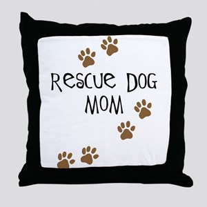Rescue Dog Mom Throw Pillow