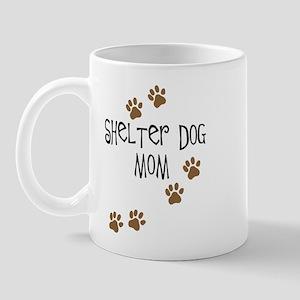 Shelter Dog Mom Mug