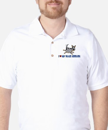i love my blue heeler Golf Shirt