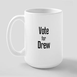 Vote for Drew Large Mug