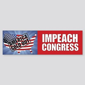 Impeach Congress - America Sold Out Bumper Sticker