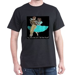 Can I Take Your Picture? T-Shirt
