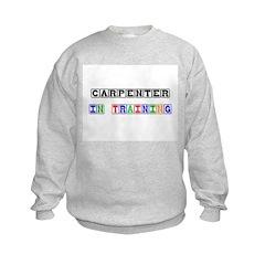 Carpenter In Training Sweatshirt