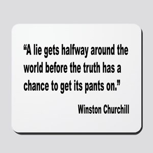 Churchill Lies Truth Quote Mousepad