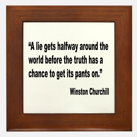 Churchill Lies Truth Quote Framed Tile