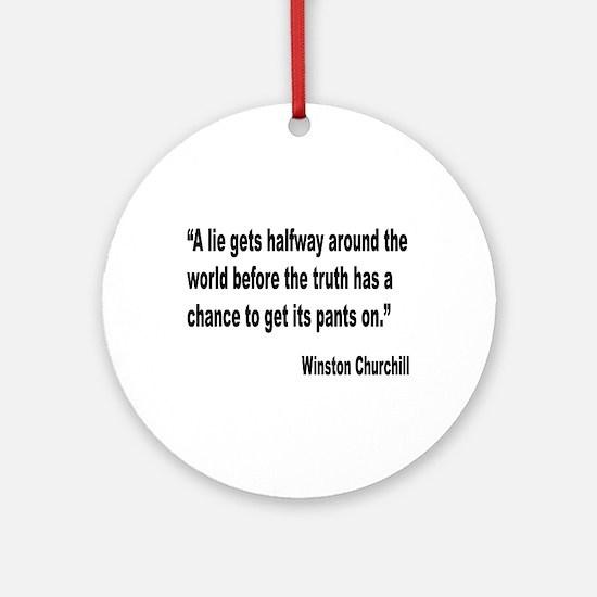 Churchill Lies Truth Quote Ornament (Round)