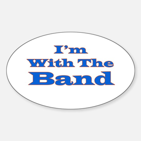 I'm With the Band - Blue/Oran Oval Decal
