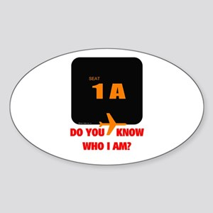 *NEW DESIGN* Do You Know Who I Am? Oval Sticker