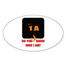 *NEW DESIGN* Do You Know Who I Am? Oval Sticker