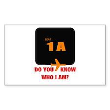 *NEW DESIGN* Do You Know Who I Am? Sticker (Rectan