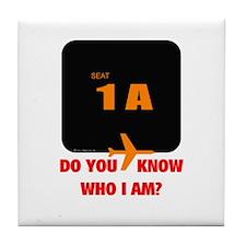 *NEW DESIGN* Do You Know Who I Am? Tile Coaster
