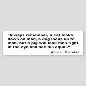 Churchill Animals Quote Bumper Sticker