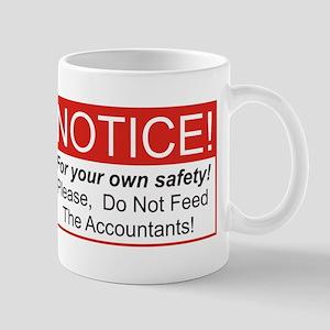 Notice / Accountants Mug