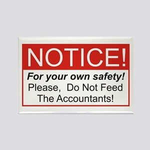 Notice / Accountants Rectangle Magnet