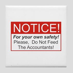 Notice / Accountants Tile Coaster