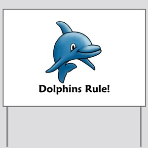 Dolphins Rule! Yard Sign