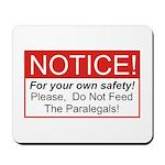 Notice / Paralegals Mousepad