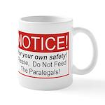 Notice / Paralegals Mug