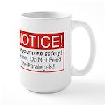 Notice / Paralegals Large Mug