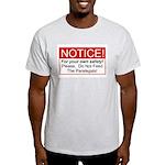 Notice / Paralegals Light T-Shirt