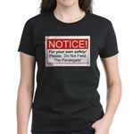 Notice / Paralegals Women's Dark T-Shirt