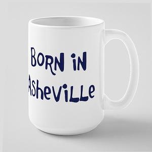 Born in Asheville Large Mug
