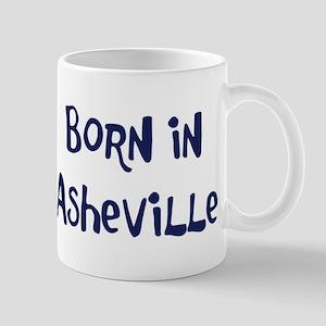 Born in Asheville Mug