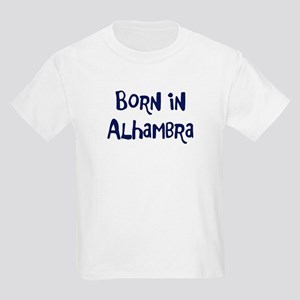 Born in Alhambra Kids Light T-Shirt