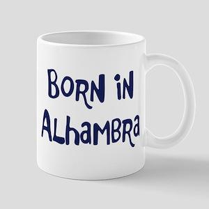 Born in Alhambra Mug