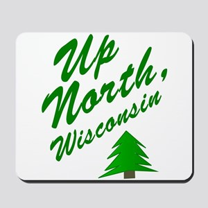 Up North Wisconsin Mousepad